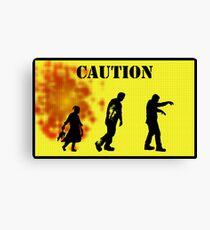 Caution Zombies! Canvas Print