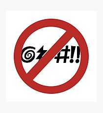No Cursing Allowed, Sign, Virginia Beach, Virginia Photographic Print