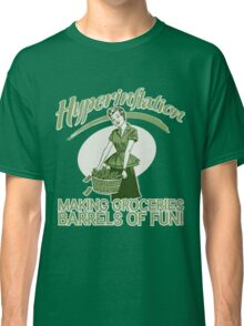 Hyperinflation Classic T-Shirt