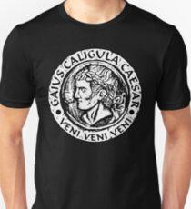 Caligula Veni Veni Veni Unisex T-Shirt