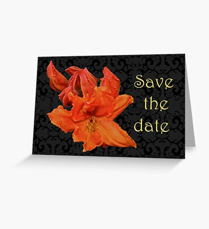 Save The Date - Orange Azalea Greeting Card