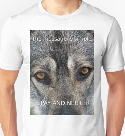 Angel On Call Dog Rescue Spay and Neuter Message T-Shirt