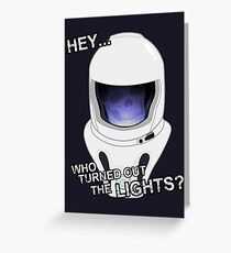 """Hey Who Turned Out The Lights"" Greeting Card"