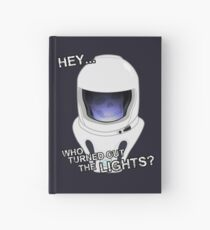 """Hey Who Turned Out The Lights"" Hardcover Journal"