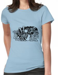 The House that Jack Built Womens Fitted T-Shirt