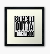 Straight Outta Torchwood Framed Print