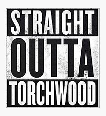 Straight Outta Torchwood Photographic Print