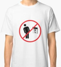 Never Lean Over On Tuesday Classic T-Shirt
