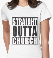 Straight Outta Church Women's Fitted T-Shirt