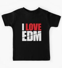 I Love EDM (Electronic Dance Music)  [white] Kids Clothes