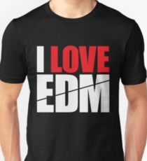 I Love EDM (Electronic Dance Music)  [white] Unisex T-Shirt