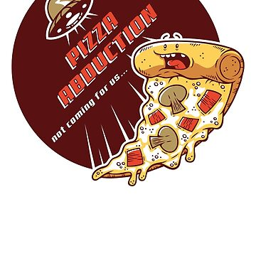 Pizza Abduction by rerodigital