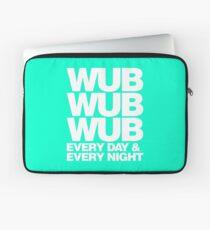 wub wub wub every day & every night (white) Laptop Sleeve