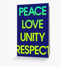 Peace Love Unity Respect (PLUR) Greeting Card