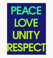 Peace Love Unity Respect (PLUR) Photographic Print