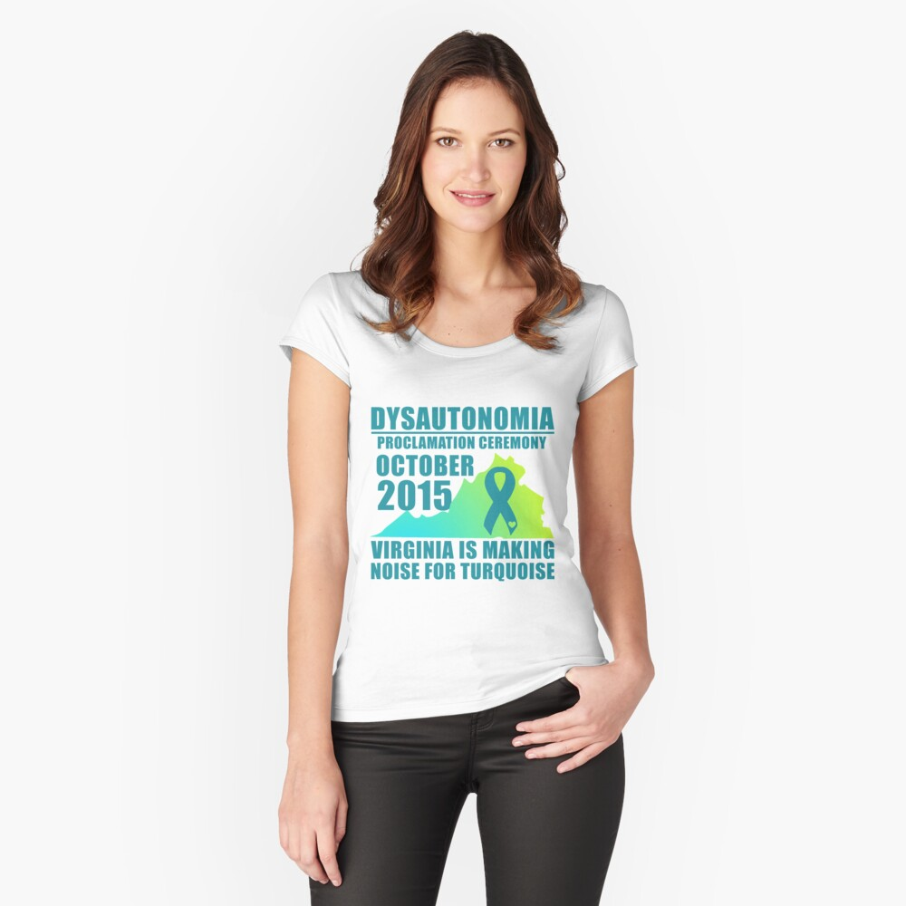 Dysautonomia Proclamation Ceremony - VA Women's Fitted Scoop T-Shirt Front
