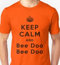 Keep Calm and Bee Doo Bee Doo T-Shirt