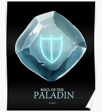 Soul of the Paladin -black Poster