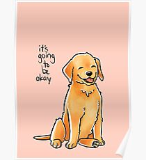 """""""It Will Be Okay"""" Puppy Poster"""