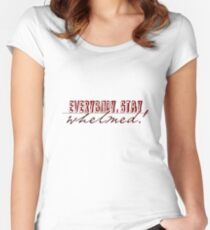 Everybody, Stay Whelmed! Women's Fitted Scoop T-Shirt