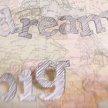 Dream BIG Old Map series by dreamphotos