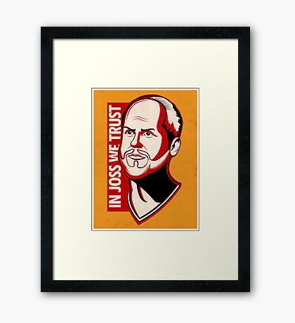 In Joss We Trust Framed Print
