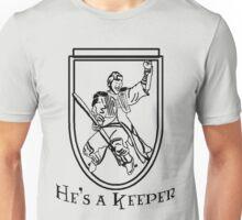 He's a Keeper Unisex T-Shirt