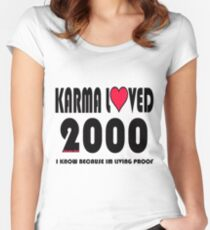 karma loved 2000 Women's Fitted Scoop T-Shirt