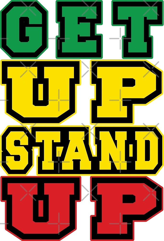 Get up Stand up by extracom