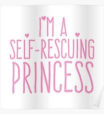 I'm a self-rescuing princess Poster