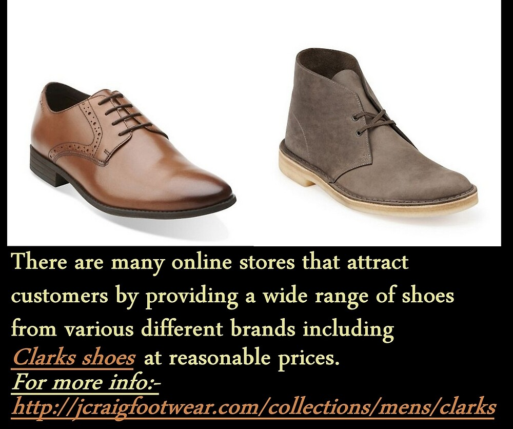 Choose from Multiple Styles of Clarks Shoes by Jeremywilliams