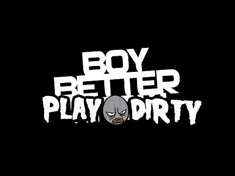Boy Better Play Dirty  by Nish-wm