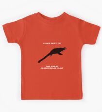 I Was Part of The Great Plesiosaur Hunt Kids Tee