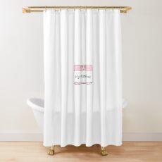 High Maintenance  Shower Curtain