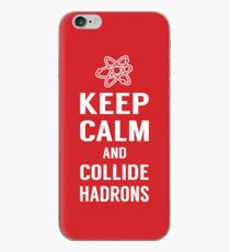 Keep Calm and Collide Hadrons Funny Geek iPhone Case