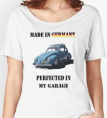 Made in Germany perfected in My Garage bug Women's Relaxed Fit T-Shirt
