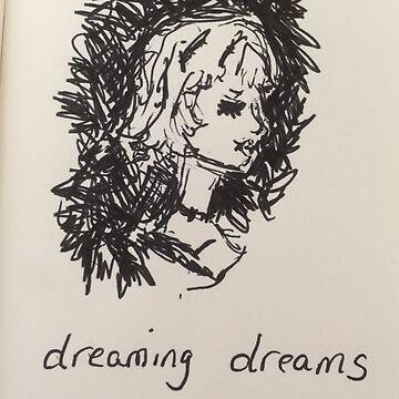Dreaming dreams  by dinayardsale