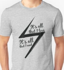 It's All That I Love T-Shirt