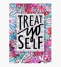 Treat Yo Self Parks and Recreation  Photographic Print
