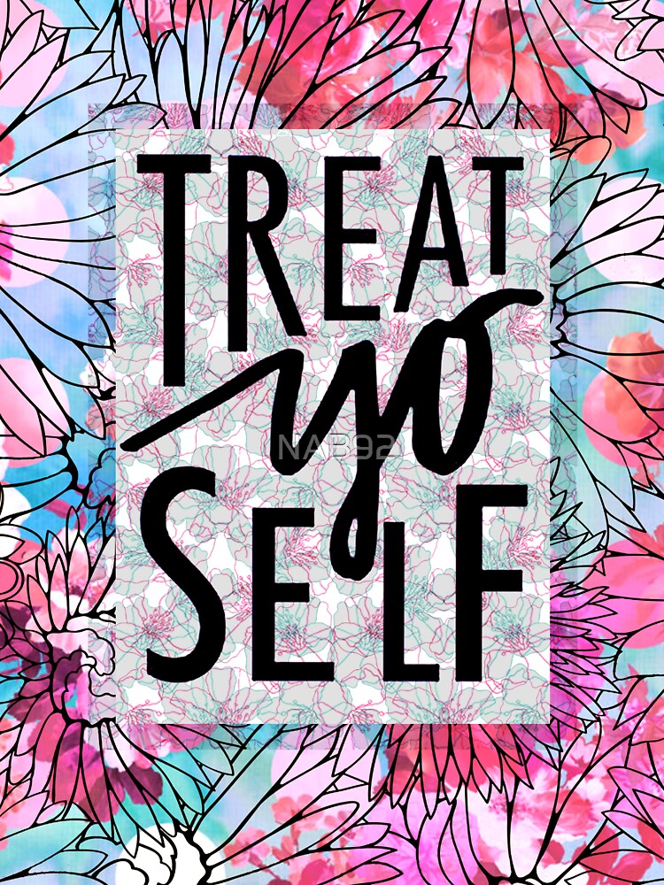 Treat Yo Self Parks and Recreation  by NAB92