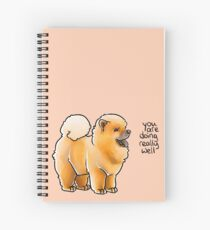 """""""You Are Doing Really Well"""" Pup Spiral Notebook"""