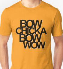 Bow Chicka Bow Wow (black) T-Shirt