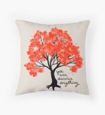 """You Can Survive Anything"" Tree Throw Pillow"