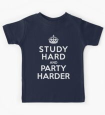 Study hard but party harder  Kids Tee