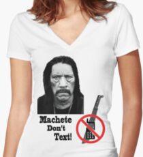 Machete Don't Text Women's Fitted V-Neck T-Shirt