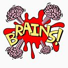 Brains! by bungeecow