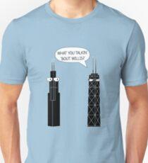 What You Talkin' 'Bout Willis? Unisex T-Shirt
