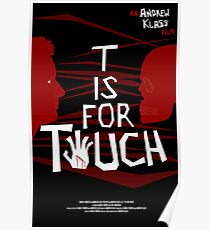 T is for Touch Poster