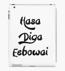 Hasa Diga Eebowai iPad Case/Skin