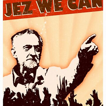 Jez We Can - Jeremy Corbyn by herderofcats
